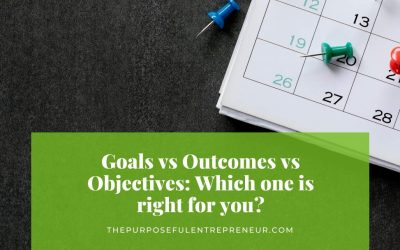 Goals vs Outcomes vs Objectives: Which one is right for you?